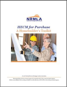 "HECM for Purchase: A Homebuilder's Toolkit<span class=""members-only""><i class=""fa fa-lock""></i>Members Only</span>"