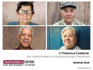 Transamerica: 46 Percent of Retirees Say They Are Financially Prepared