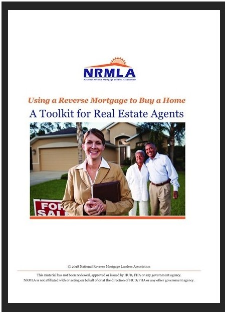 "Using a Reverse Mortgage to Buy a Home: A Toolkit for Real Estate Agents<span class=""members-only""><i class=""fa fa-lock""></i>Members Only</span>"